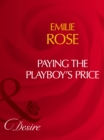 Paying The Playboy's Price (Mills & Boon Desire) - eBook