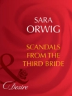Scandals from the Third Bride (Mills & Boon Desire) (The Wealthy Ransomes, Book 3) - eBook