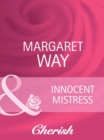 Innocent Mistress (Mills & Boon Cherish) - eBook