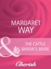 The Cattle Baron's Bride - eBook