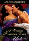 A Wickedly Pleasurable Wager (Mills & Boon Historical Undone) (The Copeland Sisters, Book 1) - eBook