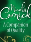 A Companion Of Quality (Mills & Boon Historical) - eBook