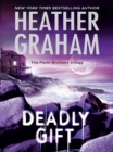 Deadly Gift (The Flynn Brothers Trilogy, Book 3) - eBook