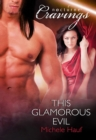 This Glamorous Evil (Mills & Boon Nocturne Bites) - eBook