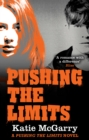 Pushing the Limits (A Pushing the Limits Novel) - eBook
