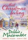 That Christmas Feeling: Silver Bells / The Perfect Holiday / Under the Christmas Tree - eBook