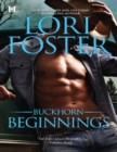 Buckhorn Beginnings: Sawyer (The Buckhorn Brothers) / Morgan (The Buckhorn Brothers) (Mills & Boon M&B) - eBook