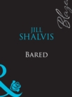 Bared (Mills & Boon Blaze) - eBook