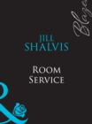 Room Service (Mills & Boon Blaze) - eBook