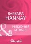 Needed: Her Mr Right (Mills & Boon Cherish) - eBook