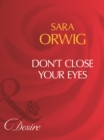 Don't Close Your Eyes (Mills & Boon Desire) - eBook