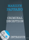 Criminal Deception (Mills & Boon Intrigue) - eBook