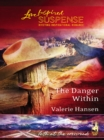 The Danger Within (Mills & Boon Love Inspired) (Faith at the Crossroads, Book 2) - eBook