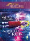 Nowhere To Run (Mills & Boon Love Inspired) - eBook