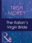 The Italian's Virgin Bride (Mills & Boon Modern) (Brides of Convenience, Book 2) - eBook