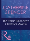 The Italian Billionaire's Christmas Miracle (Mills & Boon Modern) (Expecting!, Book 43) - eBook