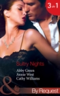 Sultry Nights: Mistress to the Merciless Millionaire / The Savakis Mistress / Ruthless Tycoon, Inexperienced Mistress (Mills & Boon By Request) - eBook