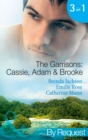 The Garrisons: Cassie, Adam & Brooke: Stranded with the Tempting Stranger (The Garrisons, Book 4) / Secrets of the Tycoon's Bride (The Garrisons, Book 5) / The Executive's Surprise Baby (The Garrisons - eBook