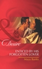 Enticed by His Forgotten Lover (Mills & Boon Desire) (Pregnancy & Passion, Book 1) - eBook