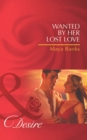 Wanted by Her Lost Love (Mills & Boon Desire) (Pregnancy & Passion, Book 2) - eBook