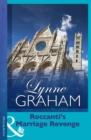Roccanti's Marriage Revenge (Mills & Boon Modern) (Lynne Graham Collection) - eBook