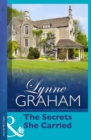 The Secrets She Carried (Mills & Boon Modern) (Lynne Graham Collection) - eBook
