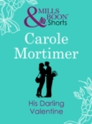 His Darling Valentine (Valentine's Day Short Story) - eBook