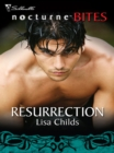 Resurrection (Mills & Boon Nocturne Bites) - eBook