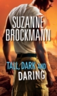 Tall, Dark and Daring - eBook