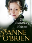 The Runaway Heiress - eBook