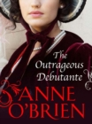 The Outrageous Debutante (The Faringdon Scandals, Book 2) - eBook