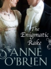 The Enigmatic Rake (The Faringdon Scandals, Book 3) - eBook