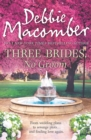 Three Brides, No Groom - eBook