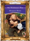 The Welshman's Way (Mills & Boon Vintage 90s Modern) - eBook