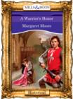 A Warrior's Honor (Mills & Boon Vintage 90s Modern) - eBook