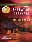 Threat Of Darkness (Mills & Boon Love Inspired Suspense) (The Defenders, Book 2) - eBook