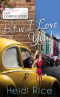 BTW: I Love You: Surf, Sea and a Sexy Stranger (One Hot Fling, Book 1) / Cupcakes and Killer Heels (Men Who Won't Be Tamed, Book 2) (Mills & Boon M&B) - eBook