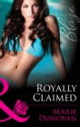 Royally Claimed (Mills & Boon Blaze) (A Real Prince, Book 3) - eBook