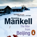 The Man From Beijing - eAudiobook