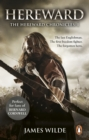 Hereward (The Hereward Chronicles: book 1) : A gripping and action-packed novel of Norman adventure - eBook