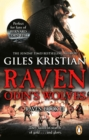 Raven 3: Odin's Wolves : (Raven: 3): A thrilling, blood-stirring and blood-soaked Viking adventure from bestselling author Giles Kristian - eBook