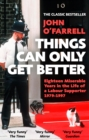 Things Can Only Get Better - eBook