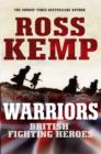 Warriors : British Fighting Heroes - eBook