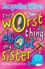 The Worst Thing About My Sister - eBook