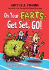 On Your Farts, Get Set, Go! - eBook