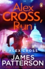 Alex Cross, Run : (Alex Cross 20) - eBook