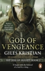 God of Vengeance : (The Rise of Sigurd 1): A thrilling, action-packed Viking saga from bestselling author Giles Kristian - eBook