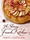 The Skinny French Kitchen - eBook