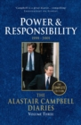 Diaries Volume Three : Power and Responsibility - eBook