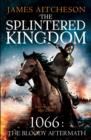 The Splintered Kingdom - eBook